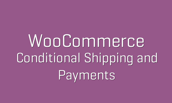 tp-77-woocommerce-conditional-shipping-and-payments